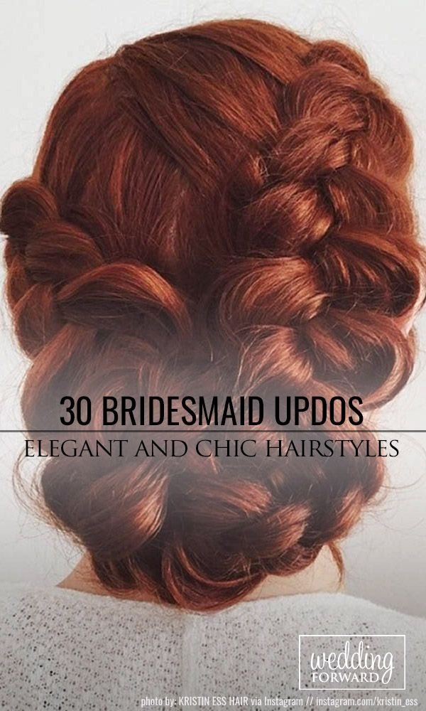 30 Bridesmaid Updos - Elegant And Chic Hairstyles ❤ If you are looking for hai...