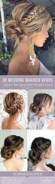 30 Graceful Wedding Updos With Braids ❤ See more: www.weddingforwar... #weddin...