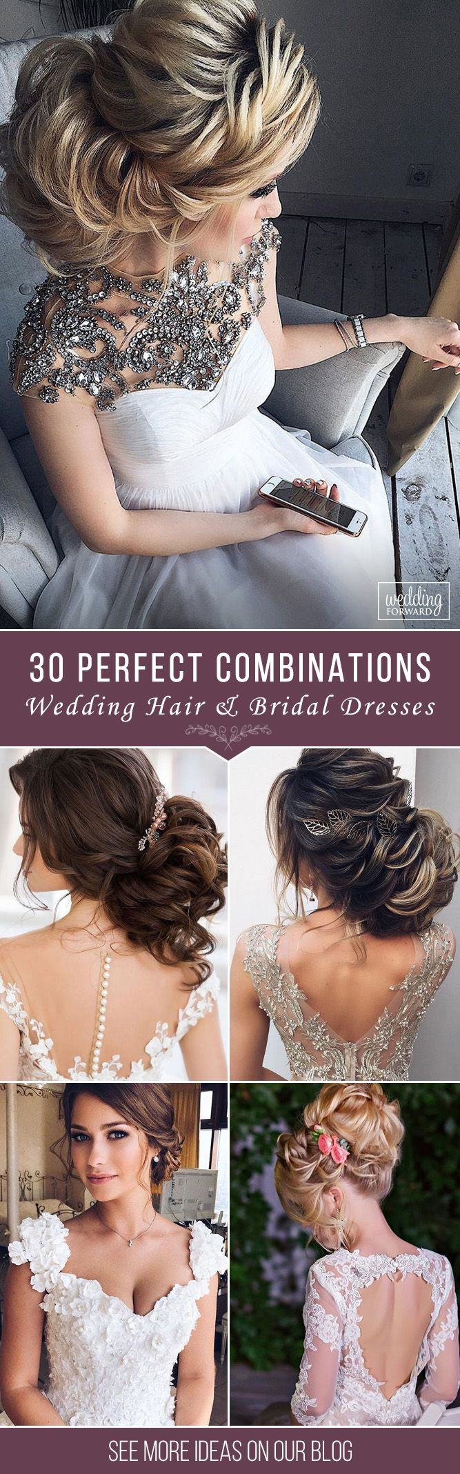 30 Perfect Combinations Of Wedding Hairstyles And Bridal Dresses ❤ It can be r...