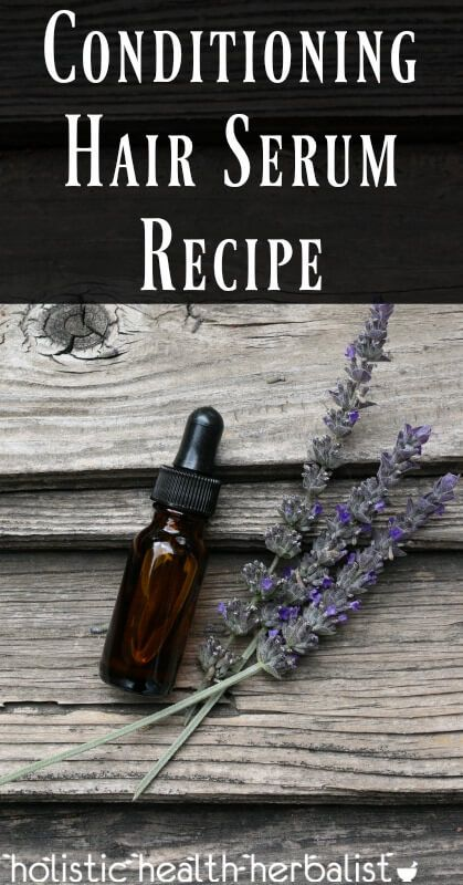Conditioning Hair Serum Recipe for Strong Healthy Hair.
