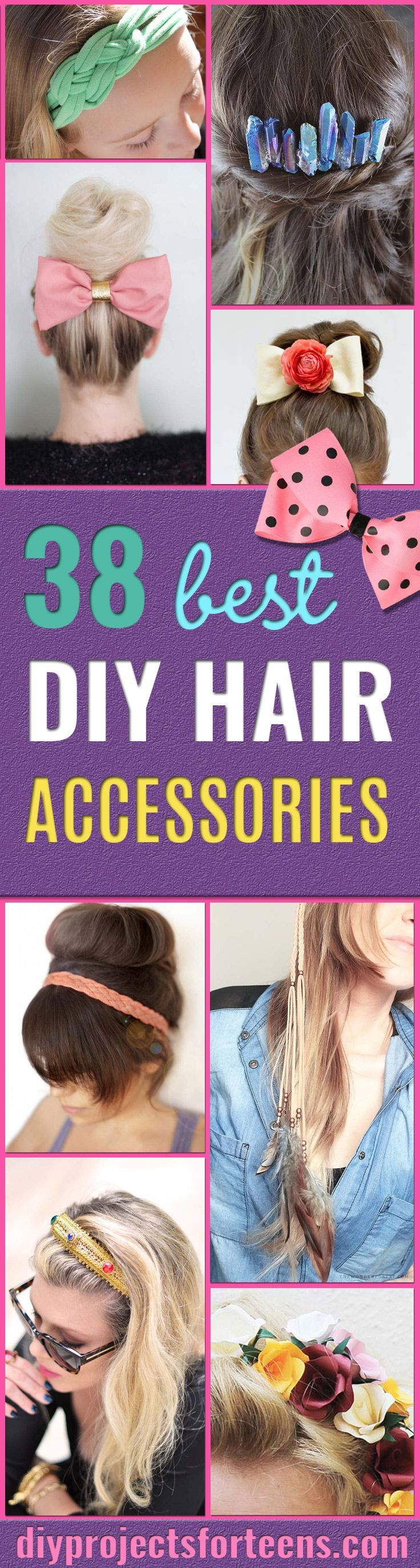 38 Creative DIY Hair Accessories - Create Pretty Hairstyles for Women, Teens and...