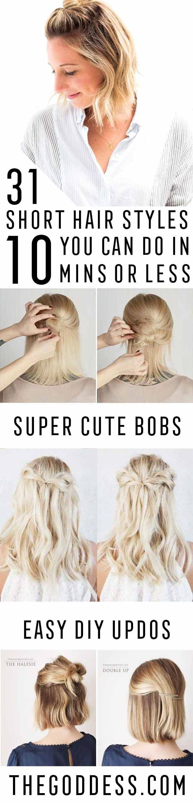 Short Hair Styles You Can Do In 10 Minutes or Less - Easy Step By Step Tutorials...