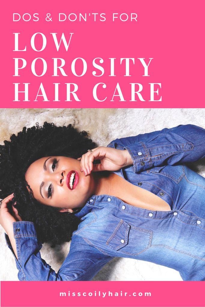 dos and don'ts for low porosity hair care | misscoilyhair.com