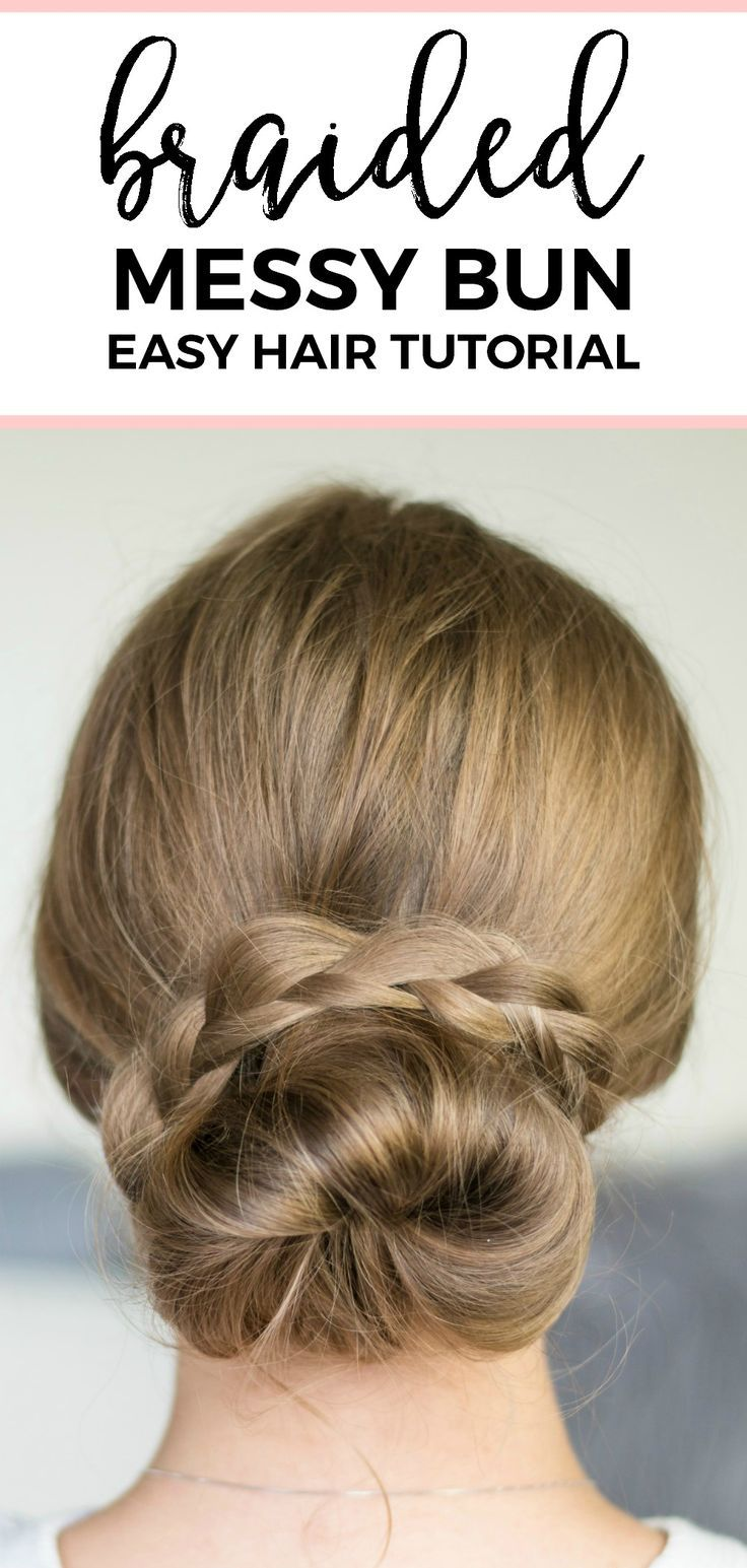 Braided messy bun hair tutorial | Quick and easy, no-heat hairstyle tutorials wi...