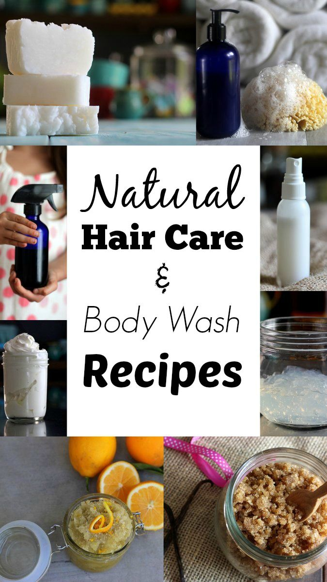 Natural Hair Care And Body Wash - Some of my favorite tried-and-true recipes, pl...