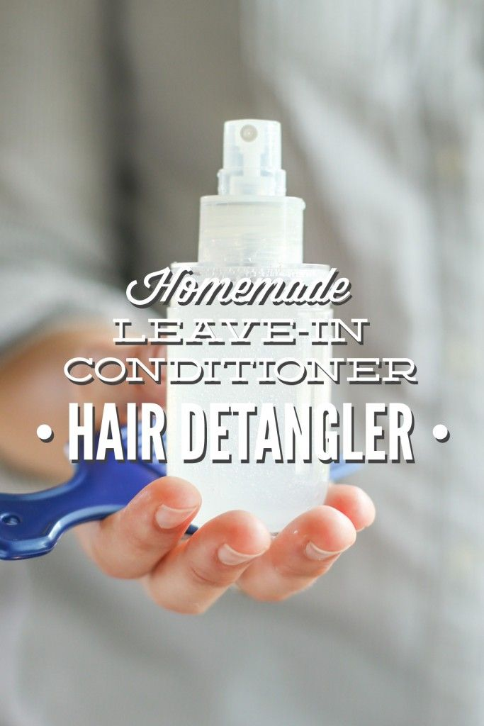 Homemade Leave-In Conditioner Hair Detangler. This stuff works great! ONLY three...