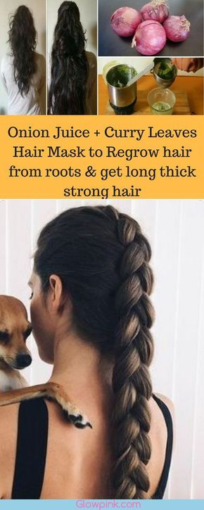 Onion Juice + Curry Leaves Hair Mask to Regrow hair from roots & get long thick ...