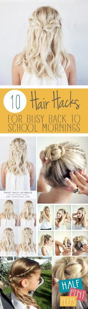10 Hair Hacks for Busy Back to School Mornings| Hair Hacks, Back to School Hair ...