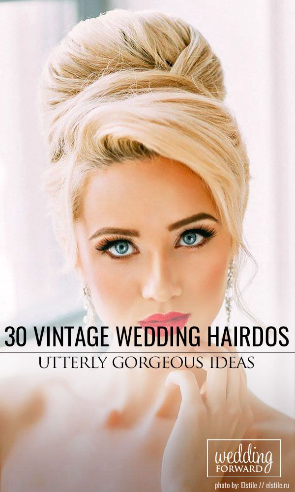 30 Utterly Gorgeous Vintage Wedding Hairstyles ❤ From 20s Gatsby style and sen...