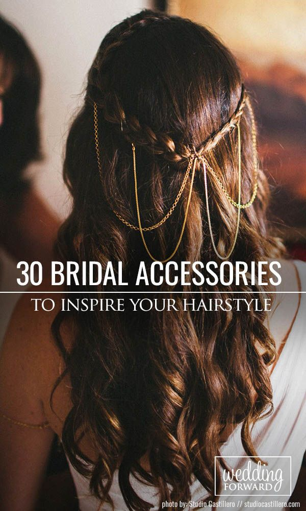30 Enchanting Bridal Hair Accessories To Inspire Your Hairstyle ❤  Using some ...