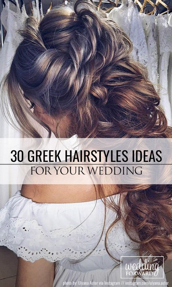 Bridal Hairstyles 30 Greek Wedding Hairstyles For The