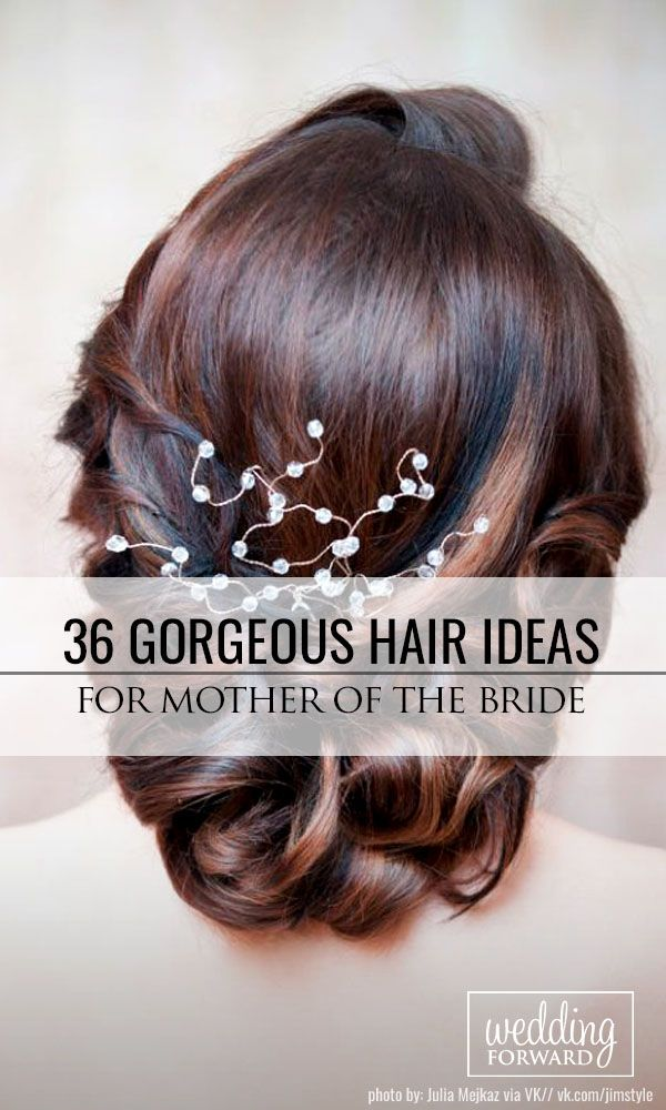 36 Mother Of The Bride Hairstyles ❤ In the pictures below we are offering some...