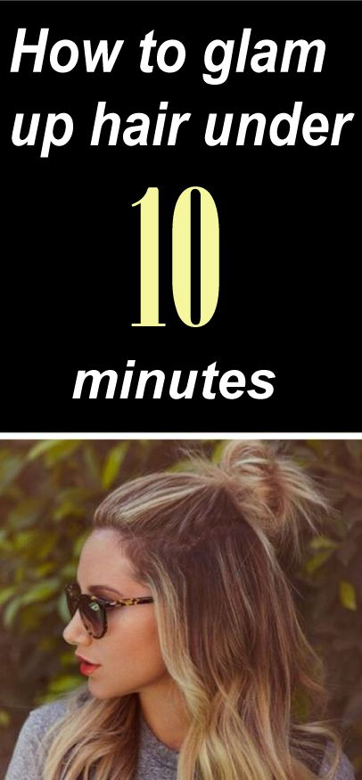 Want to get tips on how to glam up hair under 10 minutes! Here is the article on...