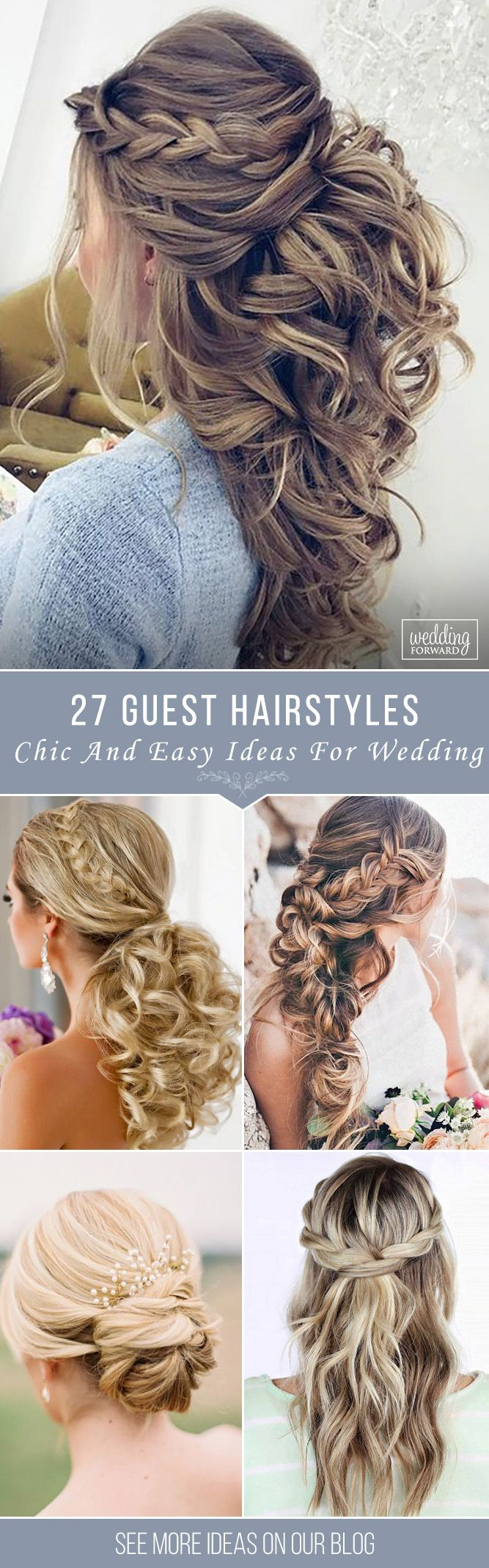 27 Chic And Easy Wedding Guest Hairstyles ❤ Wedding guest hairstyles should be...