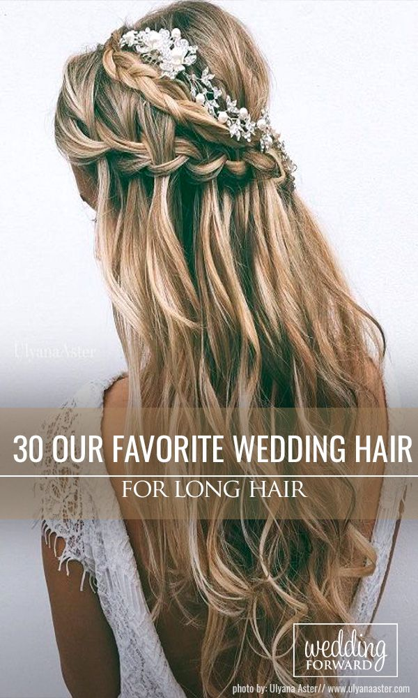 30 Our Favorite Wedding Hairstyles For Long Hair ❤ We make a list our favorite...
