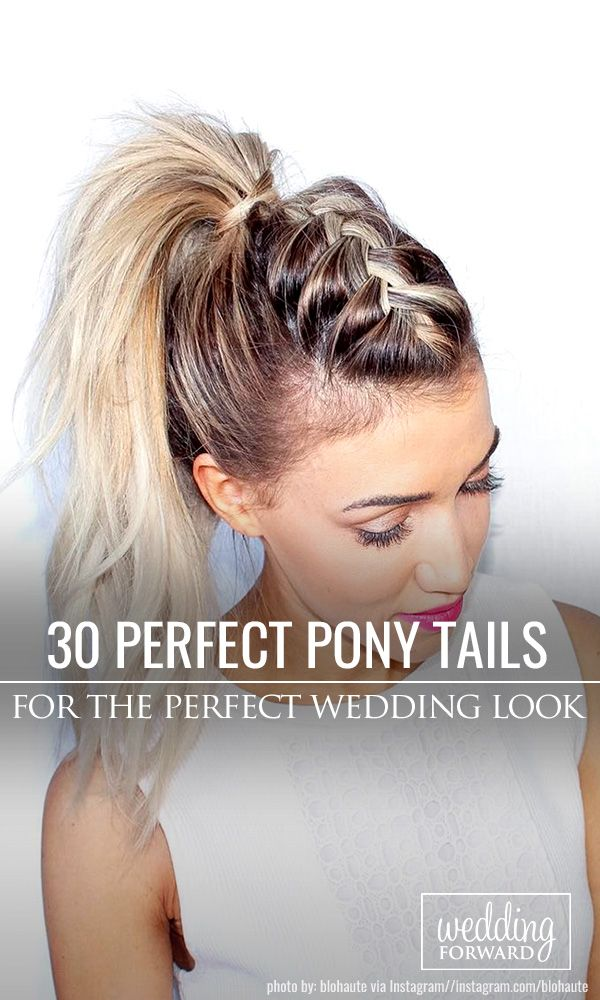 30 Party Perfect Pony Tail Hairstyles For Your Big Day ❤Pony tail hairstyles a...