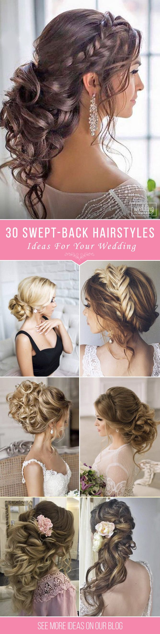 30 Trendy Swept-Back Wedding Hairstyles ❤ If you are not sure which hairstyle ...