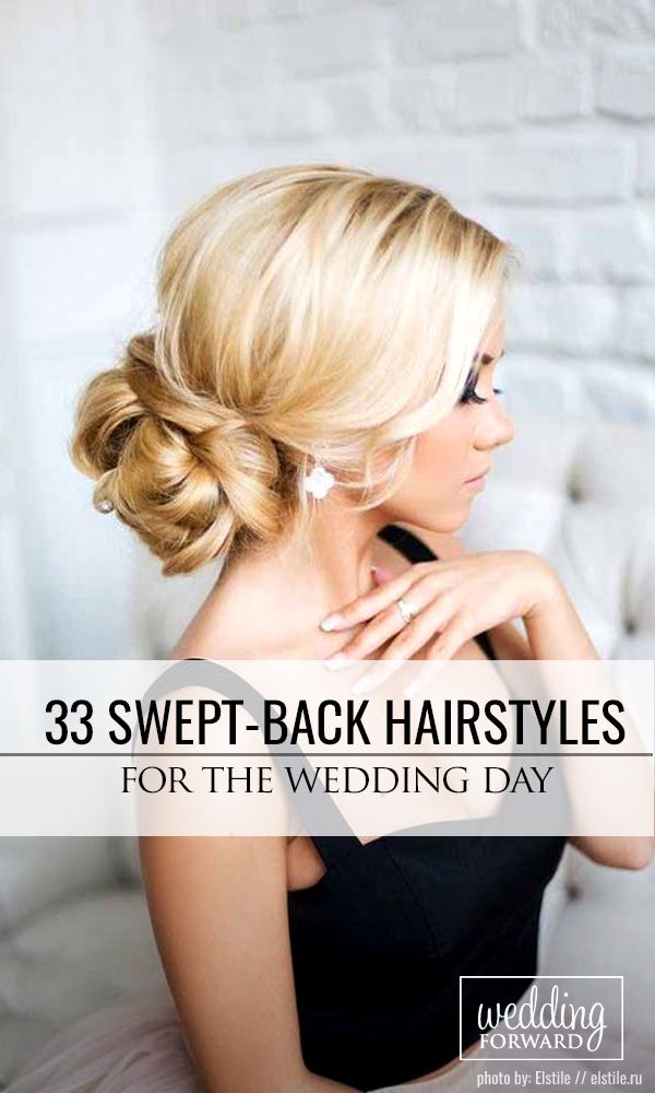 33 Trendy Swept-Back Wedding Hairstyles ❤ If you are not sure which hairstyle ...