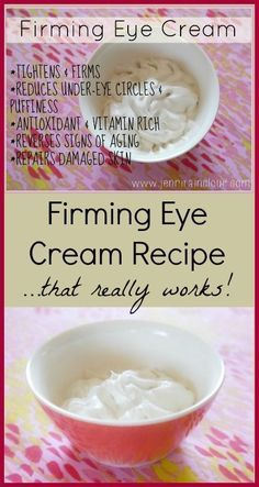 DIY homemade natural Firming Eye Cream I wish Jenny would make it and sell it. I...