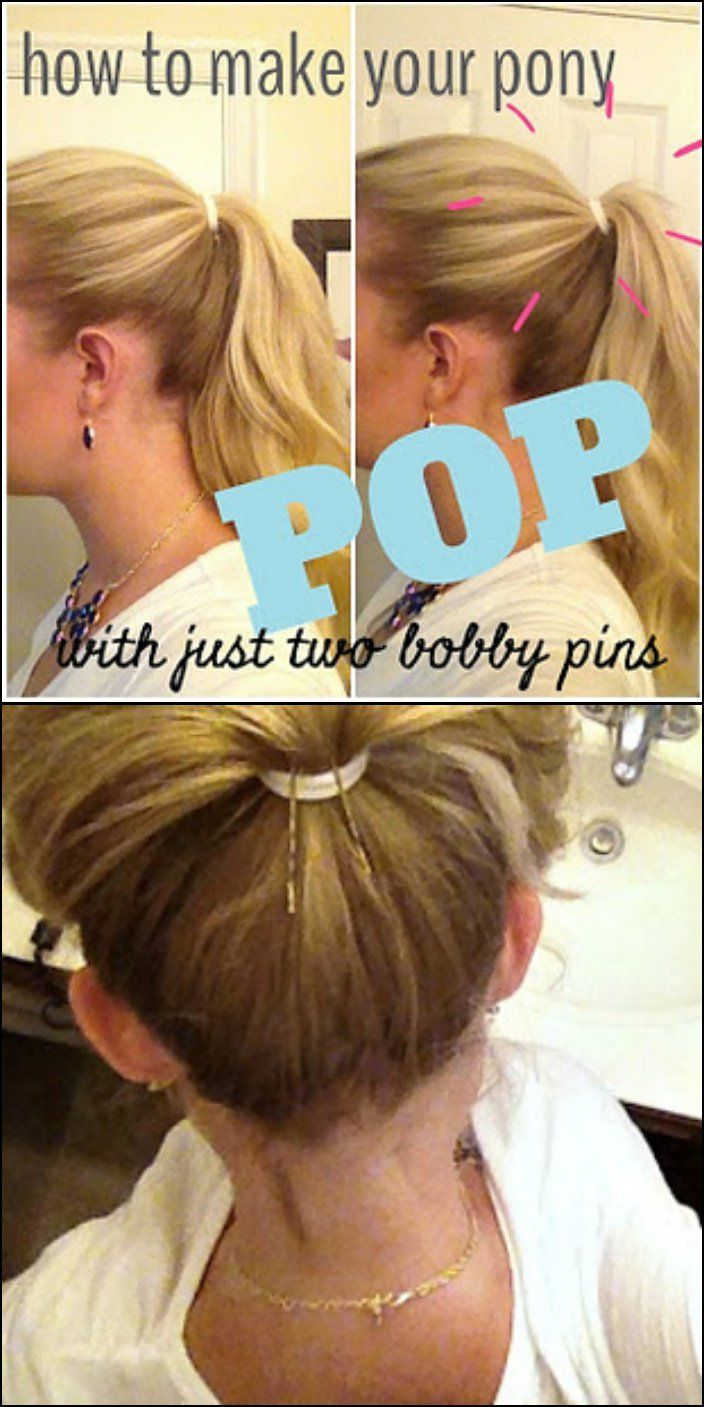 Make pony tail pop using two bobby pins or hair ties