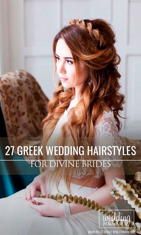 27 Greek Wedding Hairstyles For The Divine Brides  ❤ Greek wedding hairstyles ...