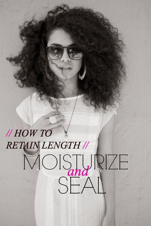 How to Retain Length: Moisture & Seal