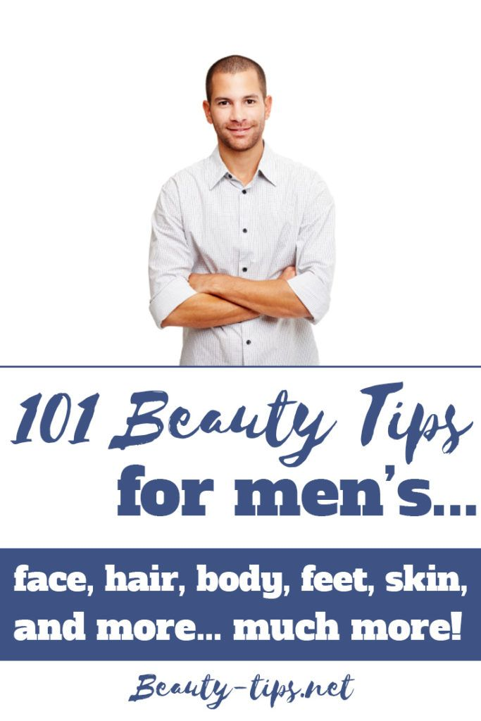 101 beauty tips for men. Many valuable men's grooming, skin & hair care and many...