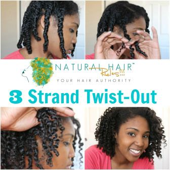 Step-by-Step Tips for 3-Strand Twists - Natural Hair Rules!!!