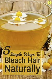 5 Simple Ways To Bleach Hair Naturally: Everyone loves to try different color on...