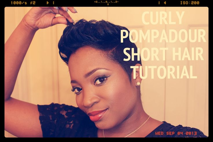 Curly Pompadour On Short Hair Tutorial [Video] - community.blackha...