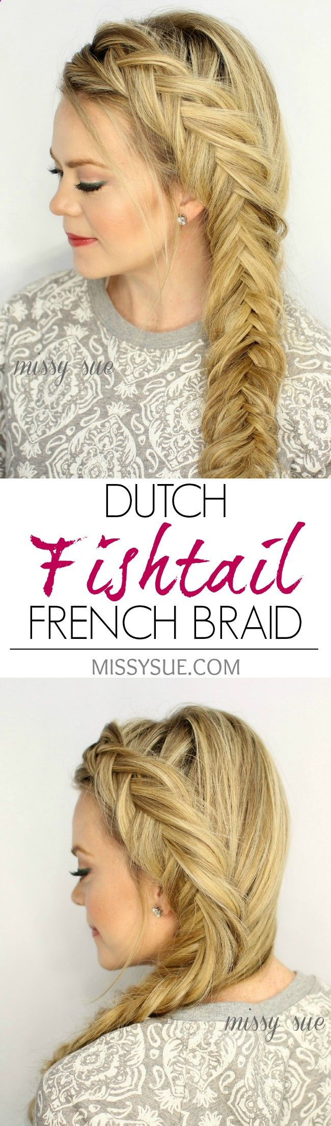 Dutch Fishtail French Braid More