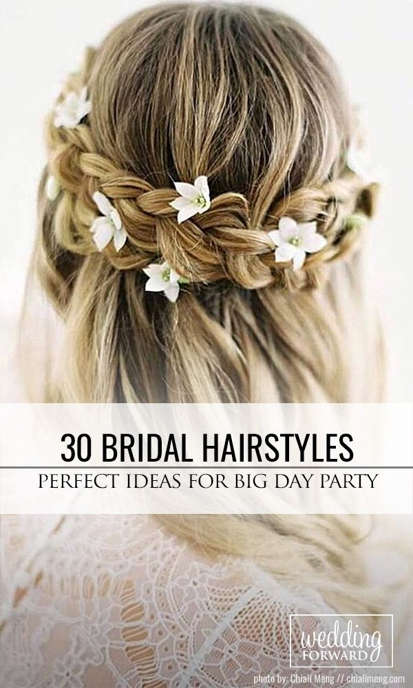 30 Perfect Bridal Hairstyles For Big Day Party ❤ Every last detail from the dr...