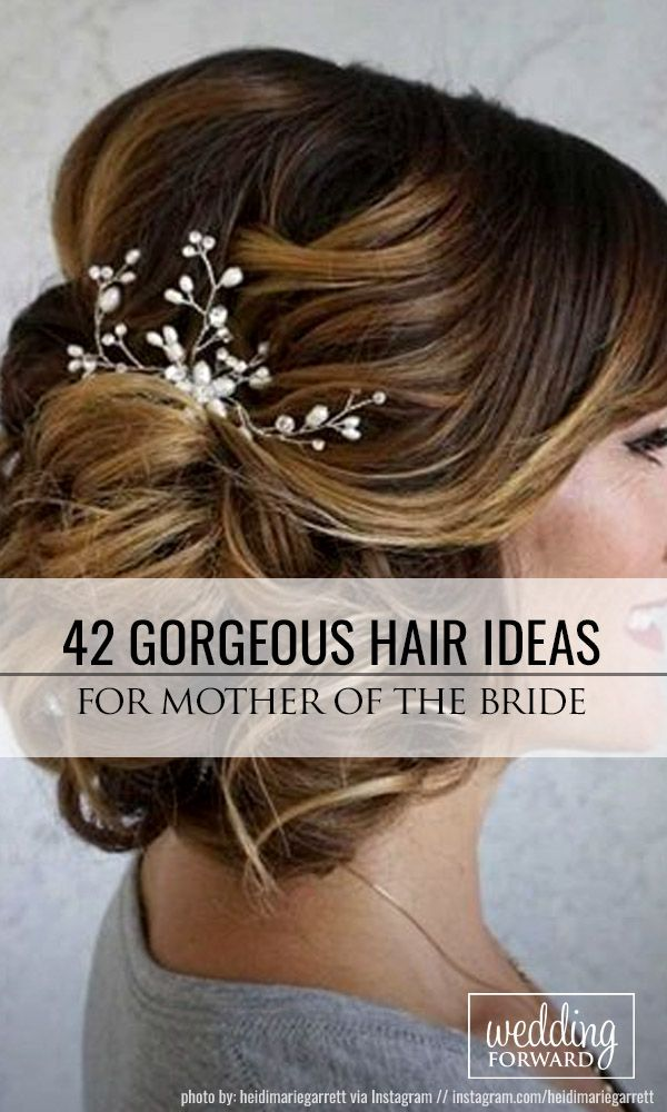 42 Mother Of The Bride Hairstyles ❤ In the pictures below we are offering some...