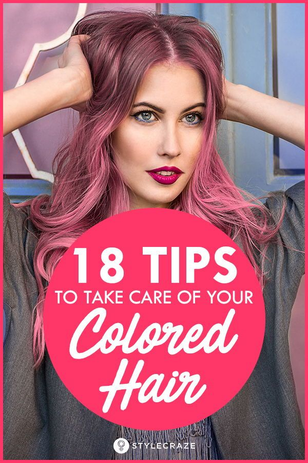 18 Tips To Take Care Of Your Colored Hair: It's true, any sort of chemical tre...