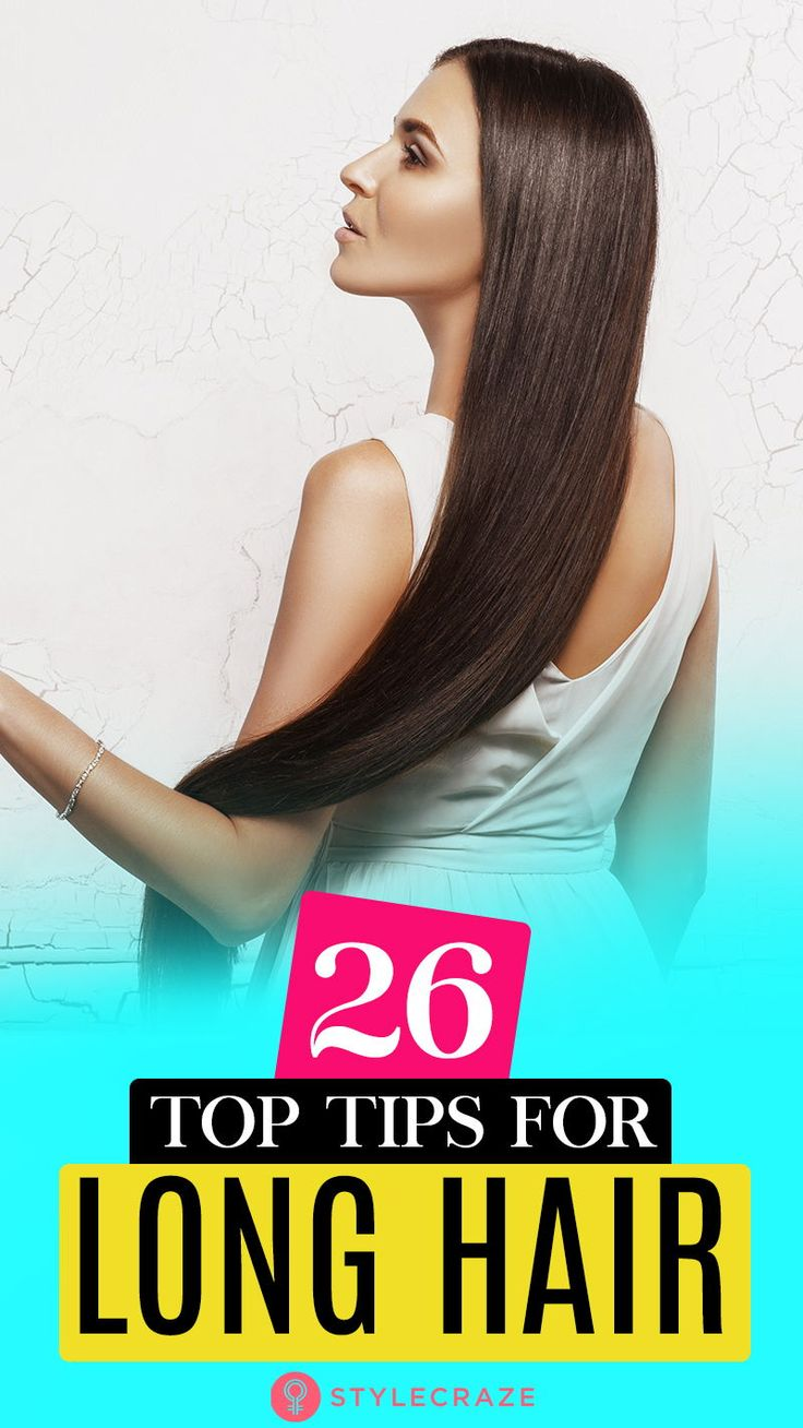26 Top Tips For Long Hair – A Definitive Guide: Maintaining long and lustrous ...