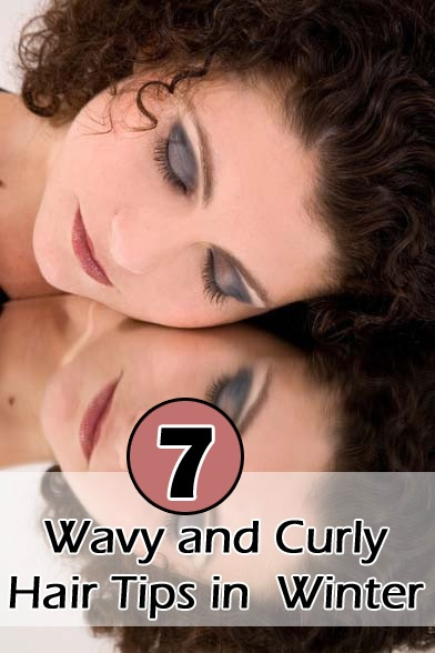 7 Winter Wavy and Curly Hair Tips