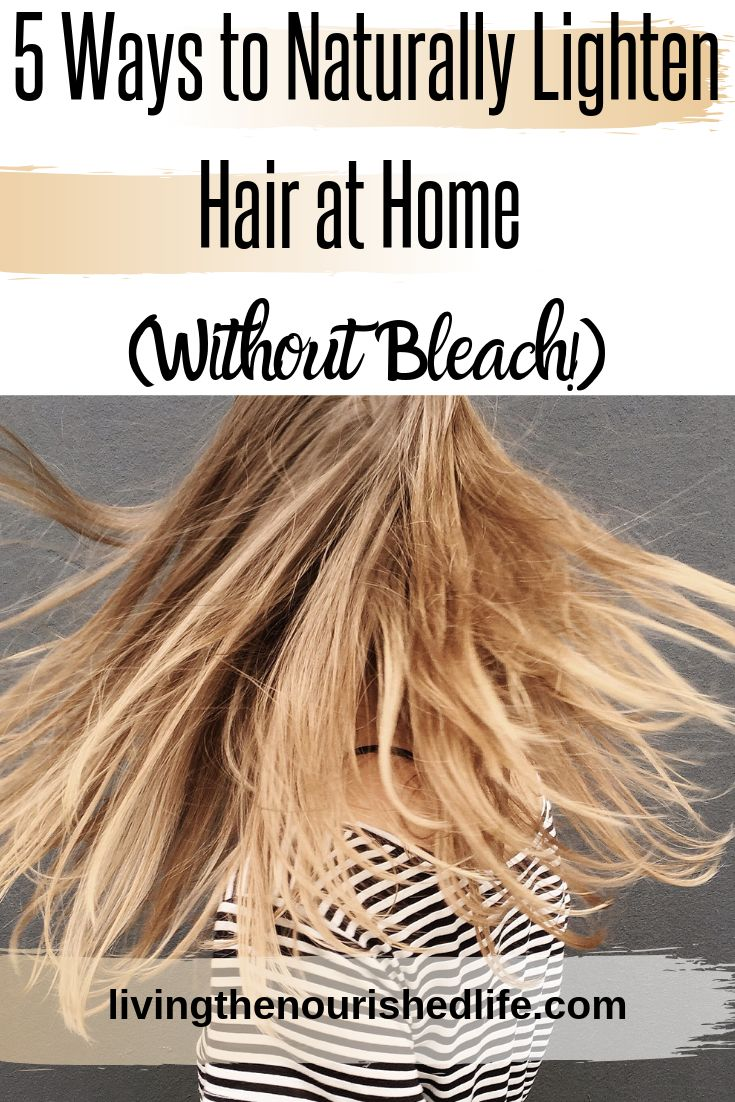 5 Ways to Naturally Lighten Hair at Home (Without Bleach!)